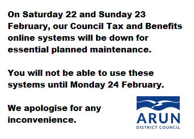 Our Council Tax and Benefits systems will be down for maintenance on 22 and 23 February