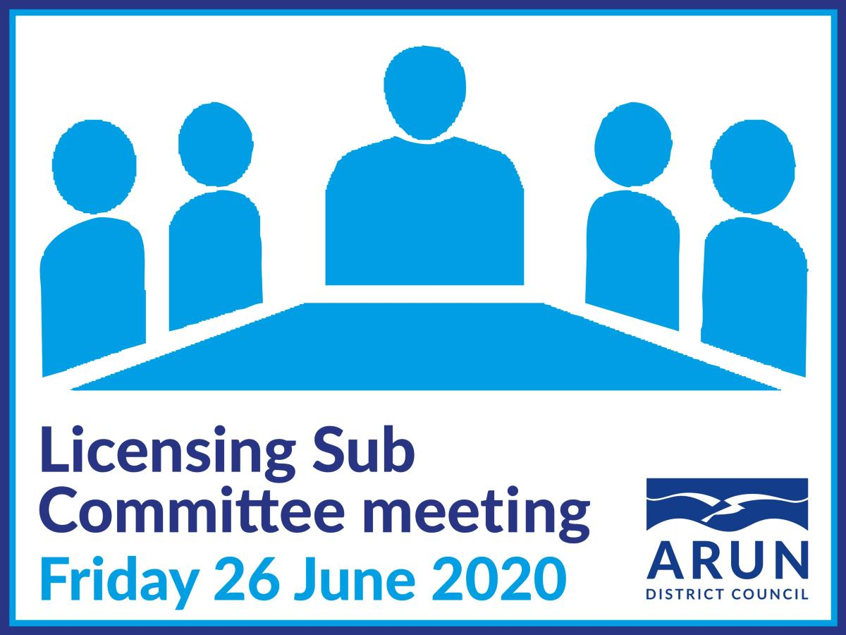 Licensing Sub Committee meeting 25/06