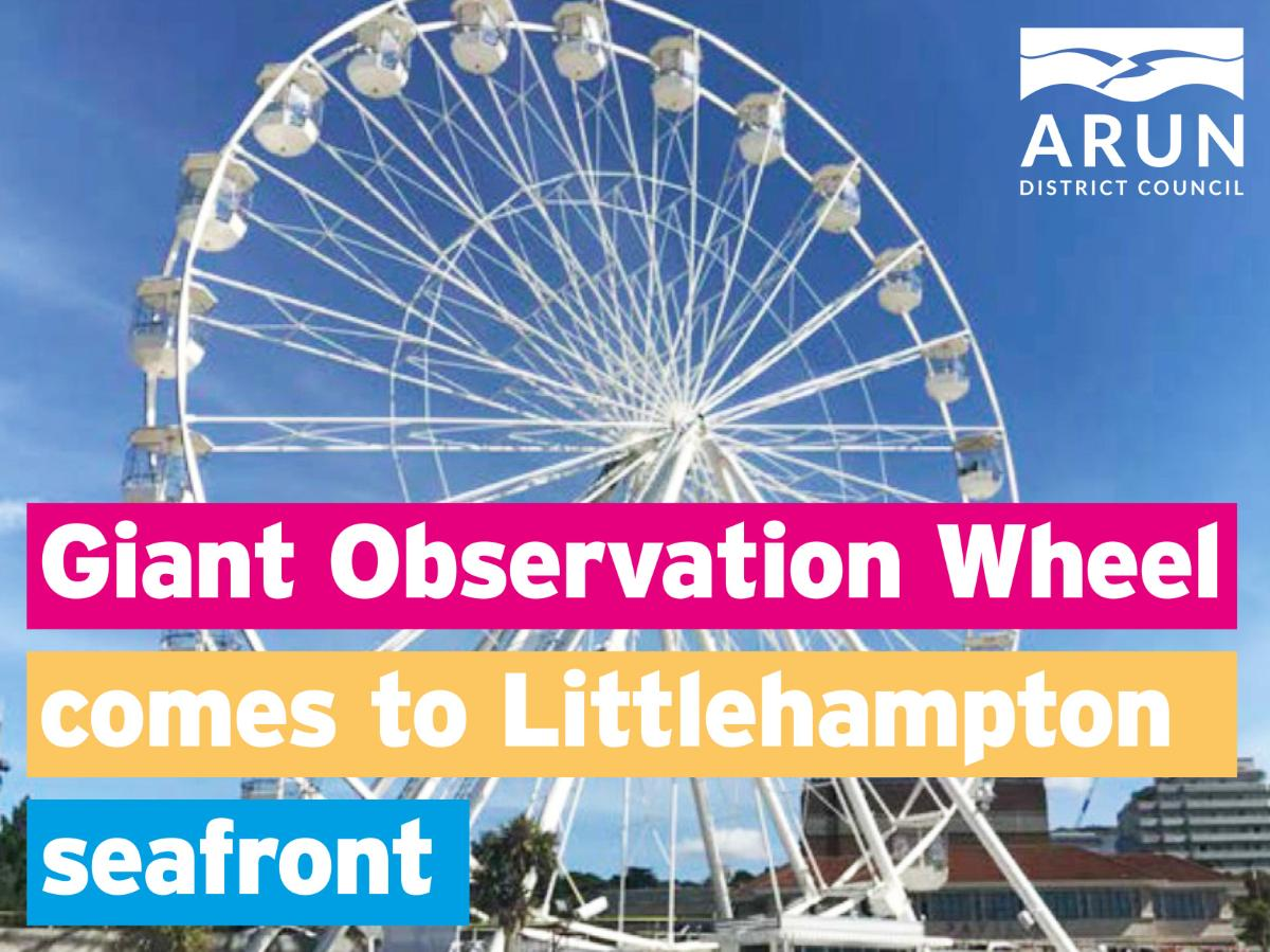Giant Observation Wheel comes to Littlehampton seafront