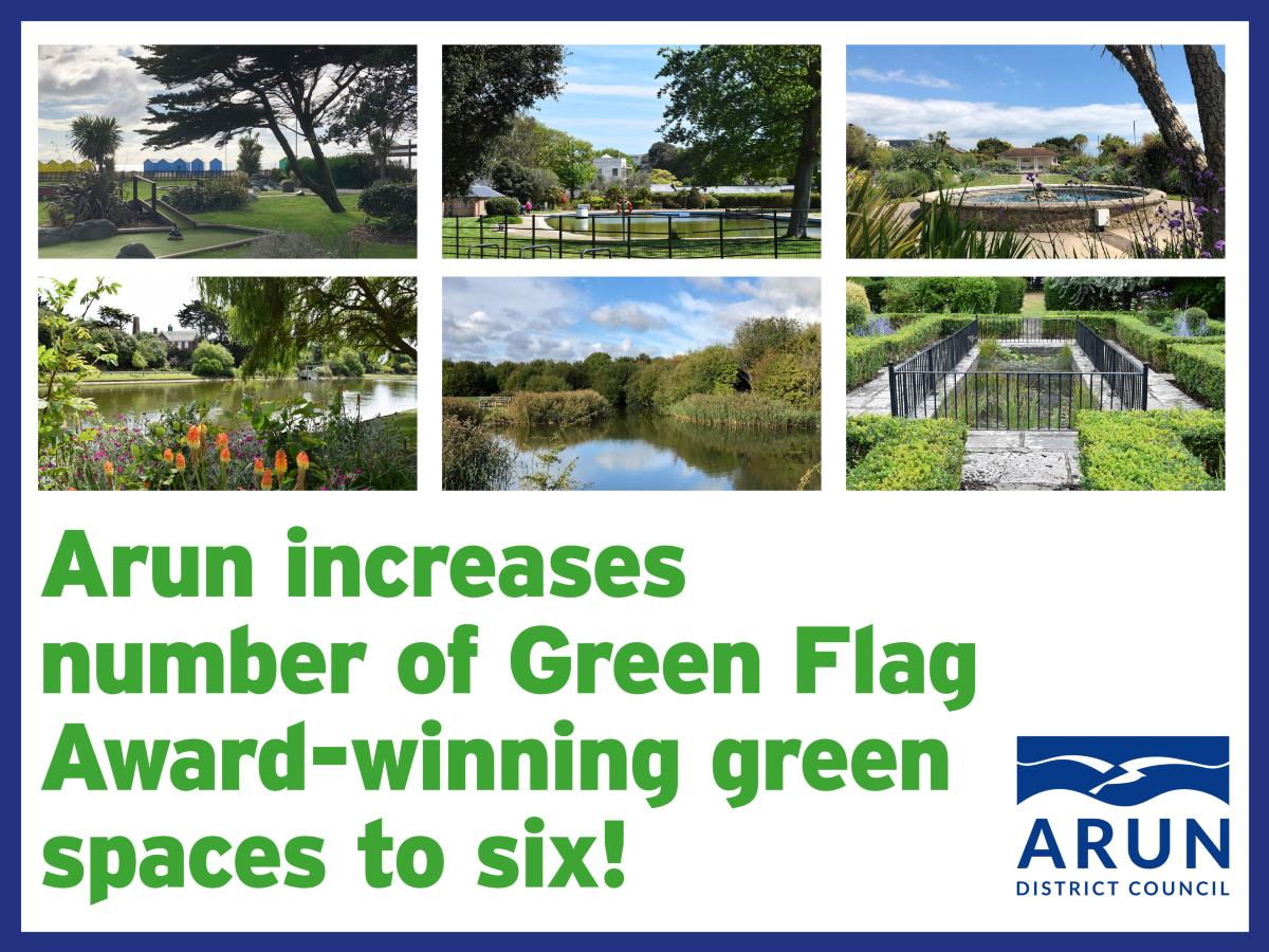 Arun increases number of Green Flag Award-winning green spaces to six!